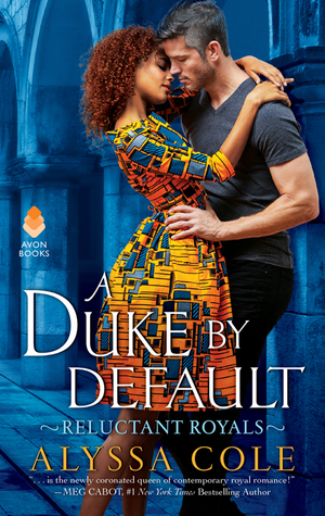 A Duke by Default by Alyssa Cole