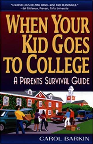 What Your Kid Goes to College by Carol Barkin
