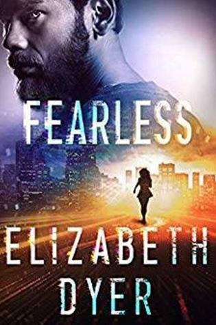 Fearless by Elizabeth Dyer