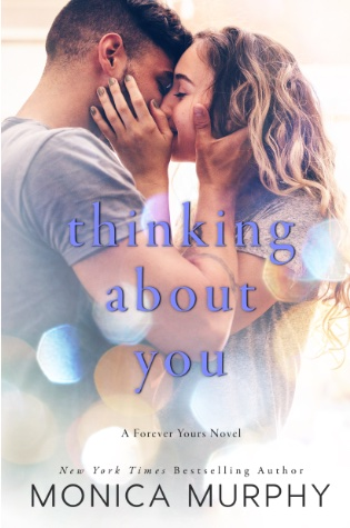 Thinking About You by Monica Murphy