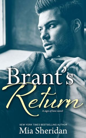 Brant's Return by Mia Sheridan