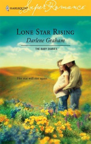 Lone Star Rising by Darlene Graham
