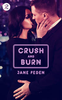 Crush and Burn by Jane Peden