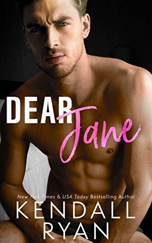 Dear Jane by Kendall Ryan