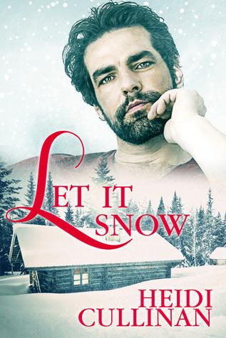 Let It Snow by Heidi Cullinan