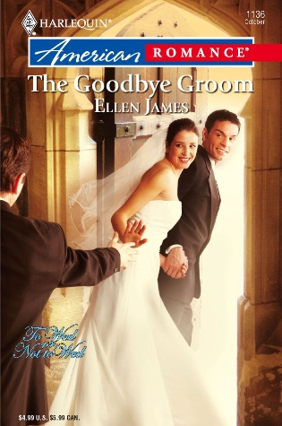 The Goodbye Groom by Ellen James