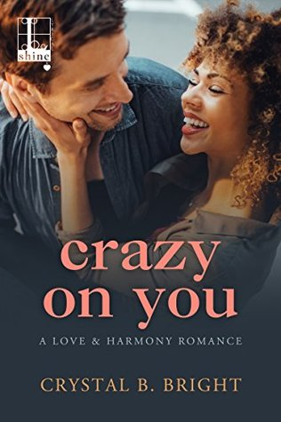 Crazy on You by Crystal Bright