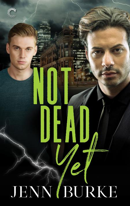Not Dead Yet by Jenn Burke