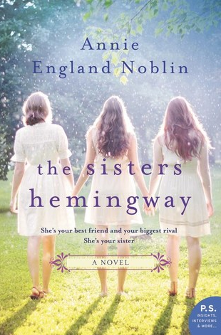 The Sisters Hemingway by Annie England Noblin