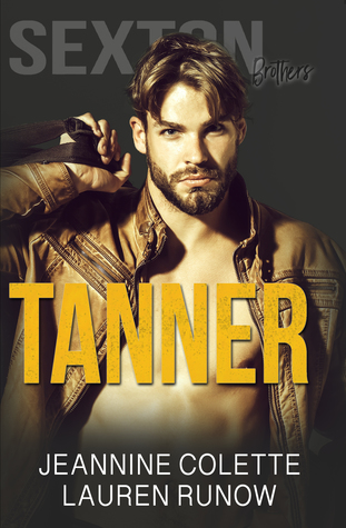 Tanner by Jeannine Colette and Lauren Runow