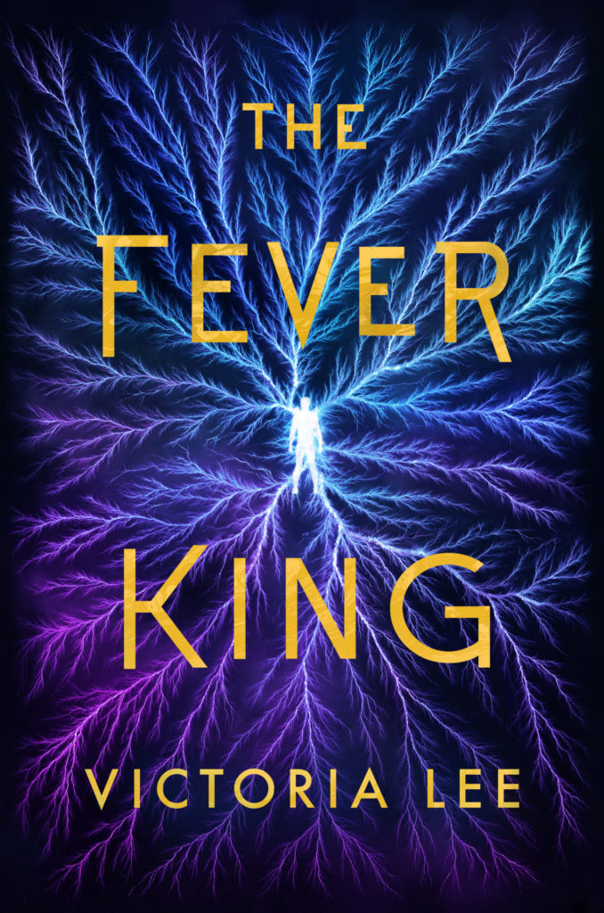 The Fever King by Victoria Lee