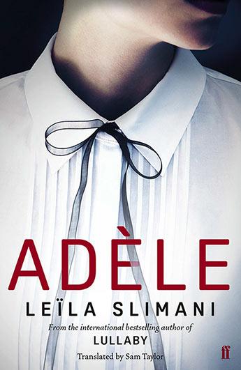 Adèle by Leila Slimani