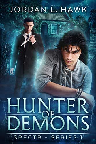 Hunter of Demons by Jordan L. Hawk