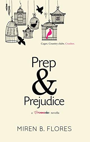 Prep and Prejudice by Miren B. Flores