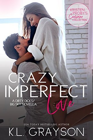 Crazy Imperfect by K.L. Grayson