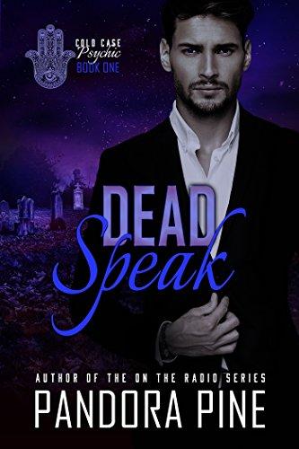 Dead Speak by Pandora Pine