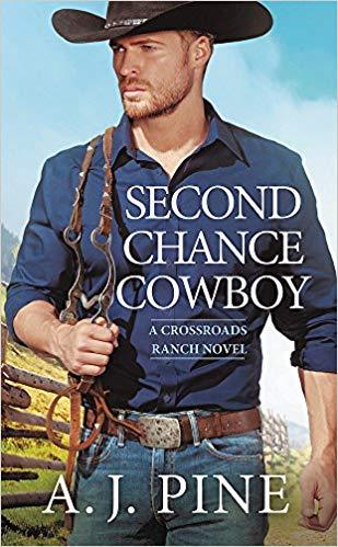 Second Chance Cowboy by A. J. Pine