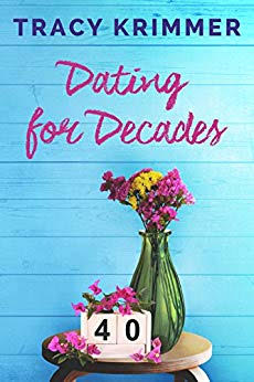 Dating for Decades by Tracy Krimmer