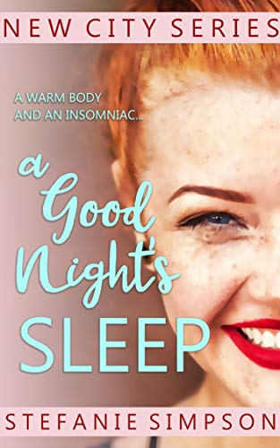 A Good Night's Sleep by Stefanie Simpson