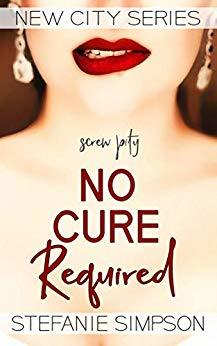 No Cure Required by Stefanie Simpson
