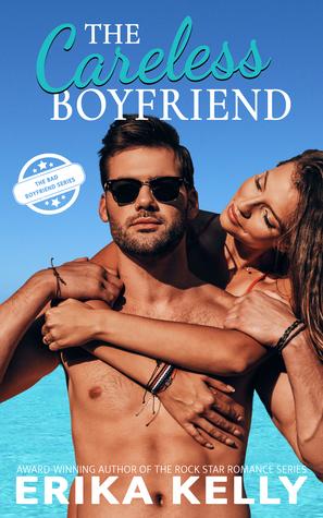 The Careless Boyfriend by Erika Kelly