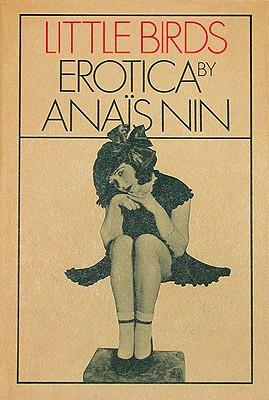 Little Birds Erotica by Anais Nin