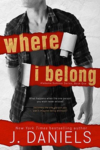 Where I Belong by J. Daniels