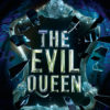 Exclusive: Book Trailer for 'The Evil Queen' by Gena Showalter and Q&A