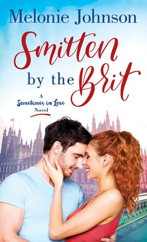 Smitten by the Brit by Melonie Johnson