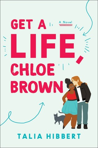 Get A Life by Chloe Brown