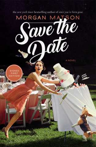 Save The Date by Morgan Matson