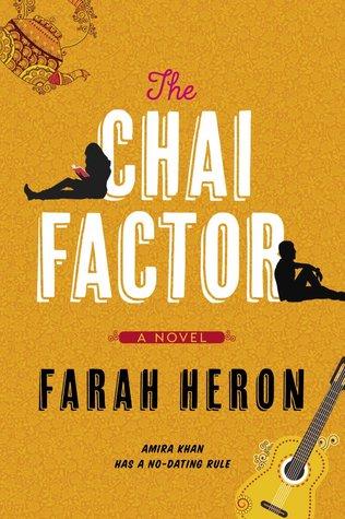 The Chai Factor by Farah Heron
