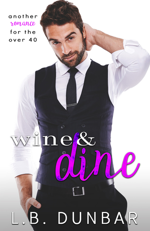 winea and dine by LB dunbar
