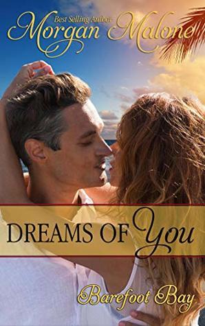 dreams of you by morgan malone