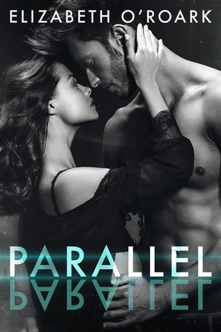 Parallel by Elizabeth O-Roark