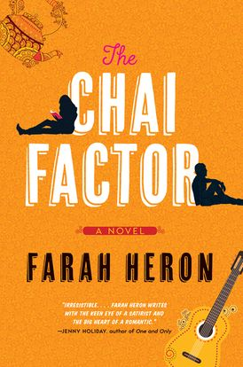 The Chai Factor by Farah Heron