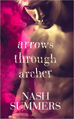 Arrows Through Archer by Nash Summers