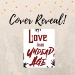 Love in the Undead Age