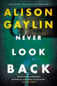 Never Look Back by Alison Gaylin