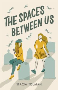 The Space Between Us by Stacia Tolman
