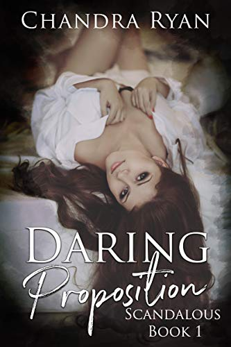 Daring Proposition by Chandra Ryan