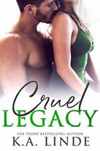 Cruel Legacy by K.A. Linde