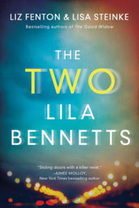 The Two Lila Bennetts by Liz Fenton