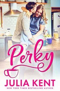 Perky by Julia Kent