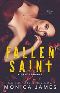 Fallen Saint (All The Pretty Things Trilogy #2) by Monica James