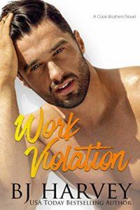 Work Violation by B.J. Harvey