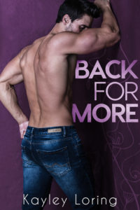 Back For More by Kayley Loring