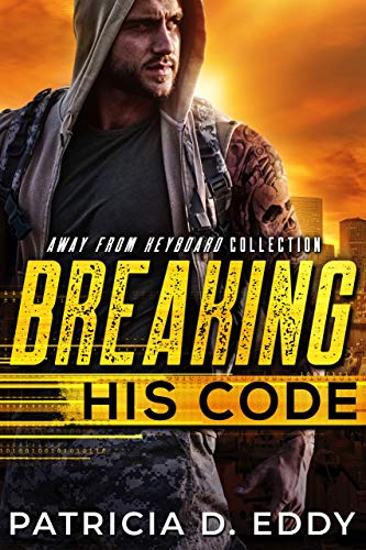 Breaking His Code by Patricia D. Eddy