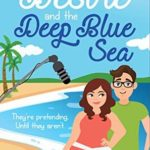 Desire and the Deep Blue Sea by Olivia Dade
