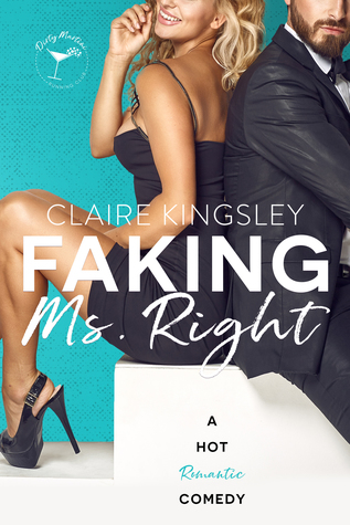 Faking Ms. Right by Claire Kingsley